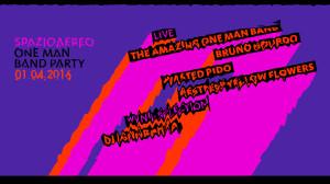 LIVE The Amazing One Man Band (Uruguay) Bruno Gourdo (Cisterna) Wasted Pido (Venezia) Restless Yellow Flowers (Ravenna) VYNIL SELECTION DJ Ignoranza – r'n'r, blues & weird music