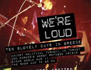 WE'RE LOUD 2016: Ten Slovenly Days in Greece (promo)